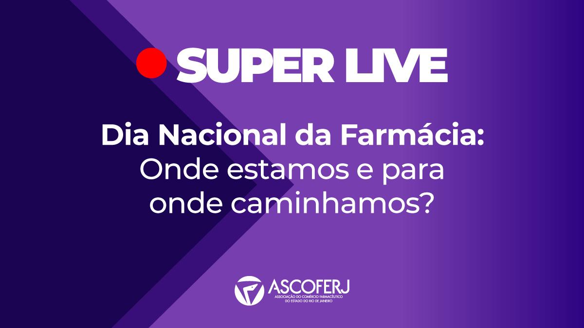 Ascoferj prepara super live para Dia Nacional da Farmácia